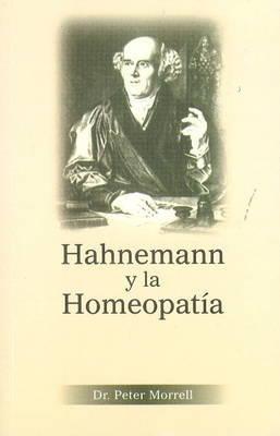 Hahnemann y La Homeopatia