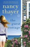 The Guest Cottage by Thayer Nancy