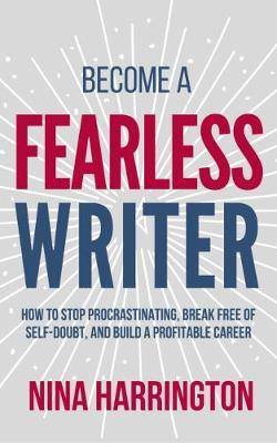 Become a Fearless Writer by Nina Harrington image