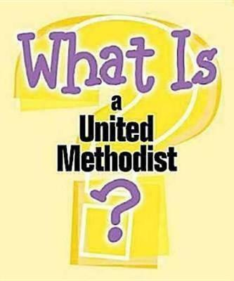 What is a United Methodist by Pamela Buchholz image