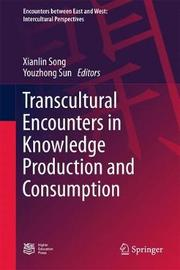 Transcultural Encounters in Knowledge Production and Consumption image