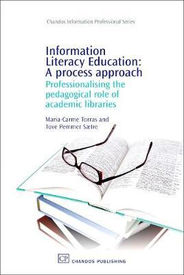 Information Literacy Education: A Process Approach by Maria-Carme Torras image