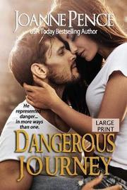 Dangerous Journey [large Print] by Joanne Pence
