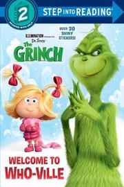 Welcome to Who-Ville (Illumination's the Grinch) by Mary Tillworth