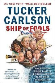 Ship of Fools by Tucker Carlson