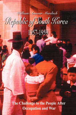 Republic of South Korea 1957-1959 by William, Armour Murdoch image