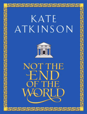 Not the End of the World by Kate Atkinson image