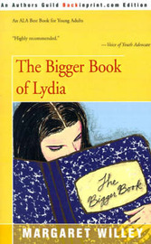 The Bigger Book of Lydia by Margaret Willey image
