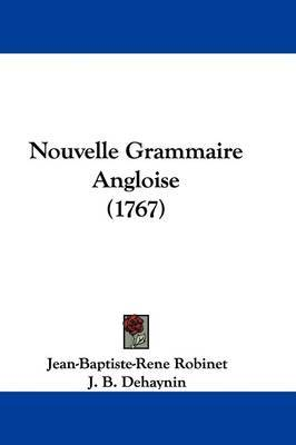 Nouvelle Grammaire Angloise (1767) by J B Dehaynin image