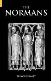 The Normans by Trevor Rowley image