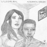 Acousmatic Sorcery (LP) by Willis Earl Beal