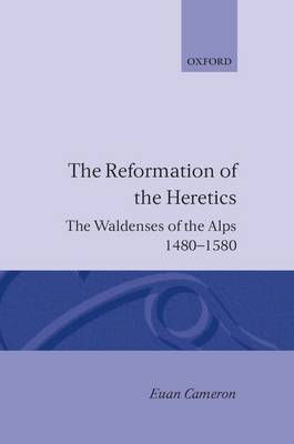 The Reformation of Heretics by Euan K Cameron image