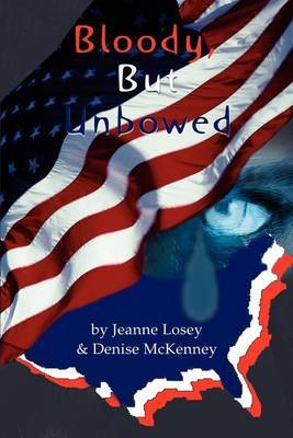 Bloody, But Unbowed by John Seaman