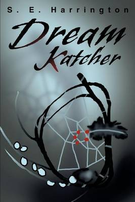 Dream Katcher by S.E. Harrington image