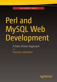 Perl and MySQL Web Development by Thomas Valentine