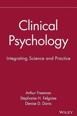 Clinical Psychology by Arthur Freeman