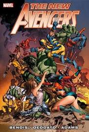 New Avengers By Brian Michael Bendis - Vol. 3 by Brian Michael Bendis