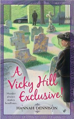 Vicky Hill Exclusive by Hannah Dennison