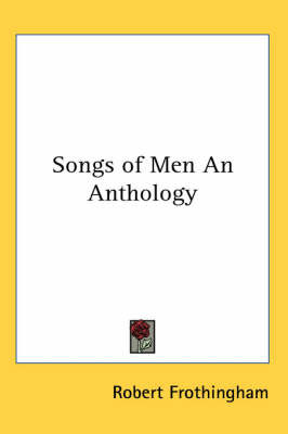 Songs of Men An Anthology image