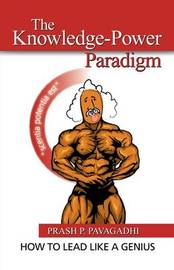 The Knowledge-Power Paradigm by Prashant P Pavagadhi image