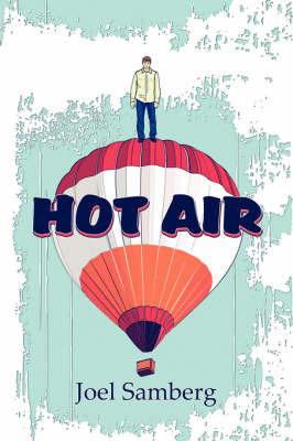 Hot Air by Joel Samberg
