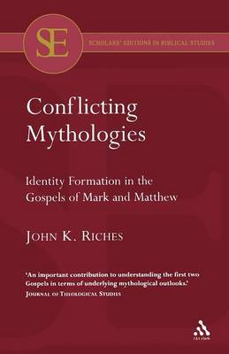 Conflicting Mythologies by John Riches
