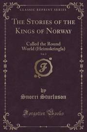 The Stories of the Kings of Norway, Vol. 2 by Snorri Sturluson