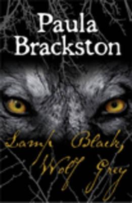 Lamp Black, Wolf Grey by Paula Brackston image