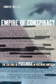Empire of Conspiracy by Timothy Melley image