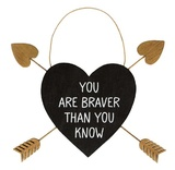 Golden Arrow Heart Plaque - You Are Braver Than You Know