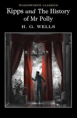 Kipps and The History of Mr Polly by H.G.Wells