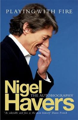 Playing With Fire by Nigel Havers