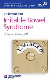 Understanding Irritable Bowel Syndrome by Kieran J. Moriarty image