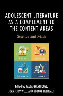 Adolescent Literature as a Complement to the Content Areas by Joan F. Kaywell