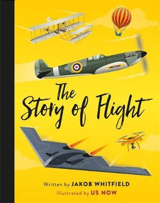 The Story of Flight by Jakob Whitfield