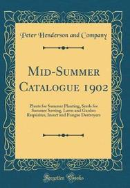 Mid-Summer Catalogue 1902 by Peter Henderson and Company