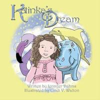 Katinka's Dream by Jennifer Dahms