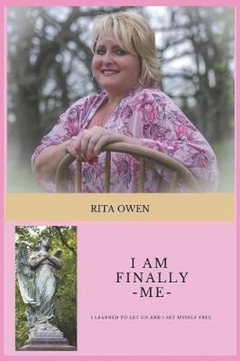 I am Finally Me by Rita Owen