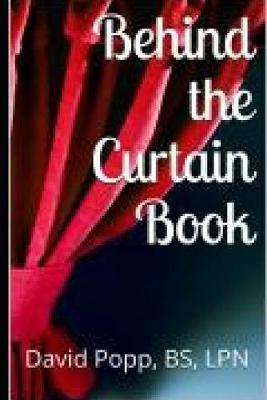 Behind the Curtain Book by Bs Popp