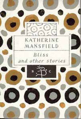 Bliss: nd Other Stories by Katherine Mansfield image