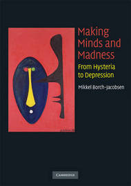 Making Minds and Madness by Mikkel Borch-Jacobsen image