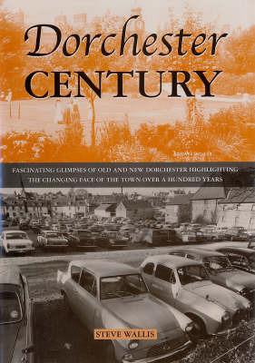 Dorchester Century by Steve Wallis image