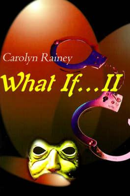 What If...II by Carolyn Rainey image