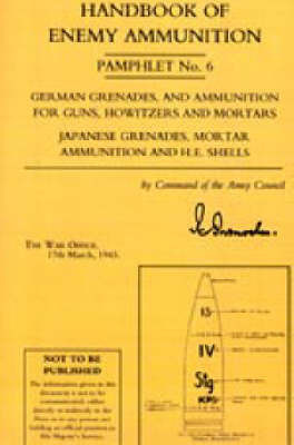 Handbook of Enemy Ammunition Pamphlet: No. 6 by War Office image