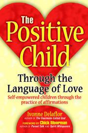 The Positive Childtm by Ivonne Delaflor image