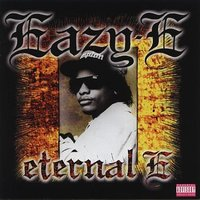 Eternal E - Best Of Eazy E by Eazy E