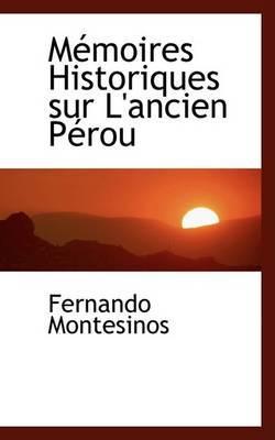 Macmoires Historiques Sur L'Ancien Pacrou by Fernando Montesinos image