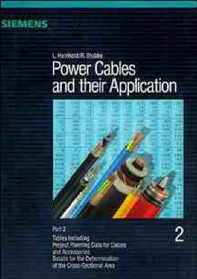 Power Cables and Their Applications: Pt.2: Tables Including Project Planning Data for Cables by L. Heinhold