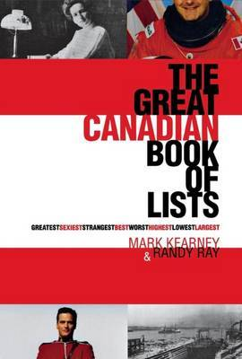 The Great Canadian Book of Lists by Randy Ray image