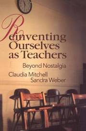 Reinventing Ourselves as Teachers by Claudia Mitchell image